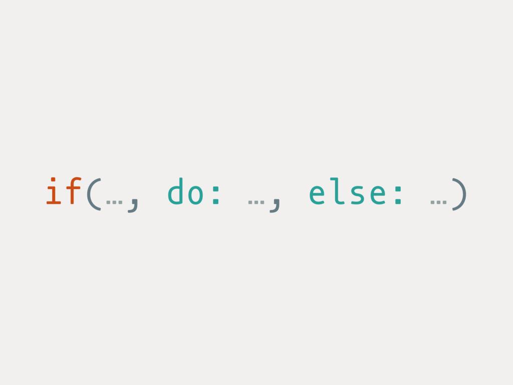 if(…, do: …, else: …)