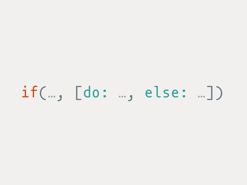 if(…, [do: …, else: …])