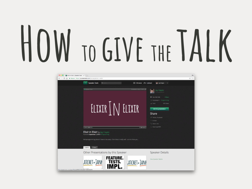 How to give the talk