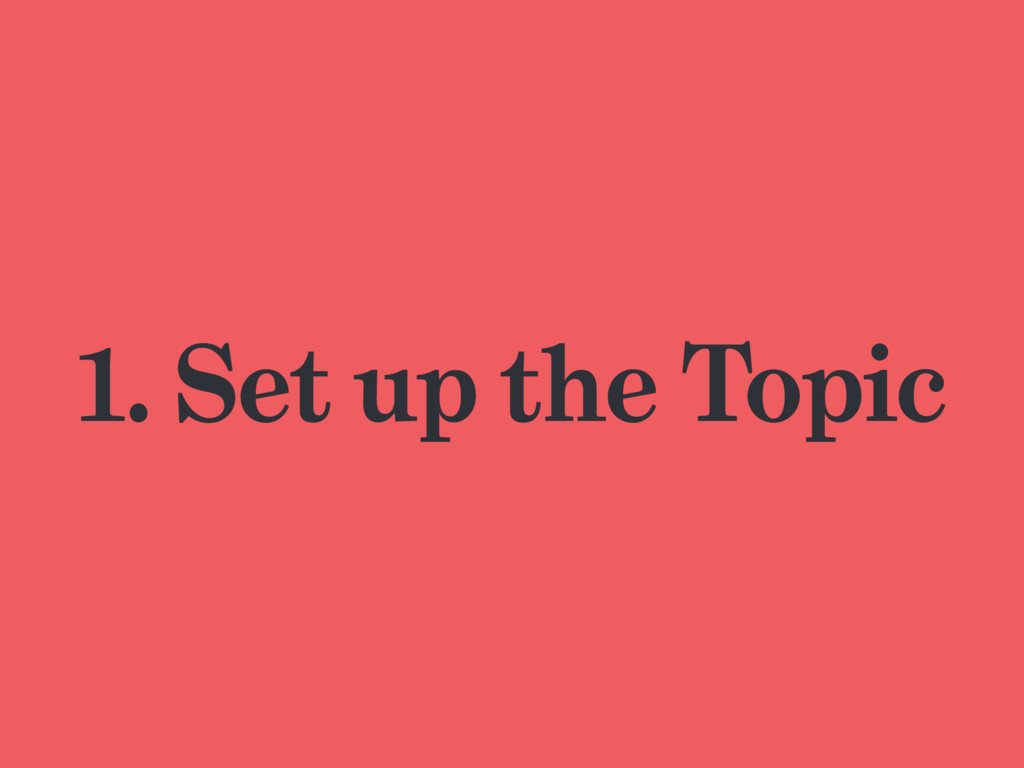 1. Set up the Topic