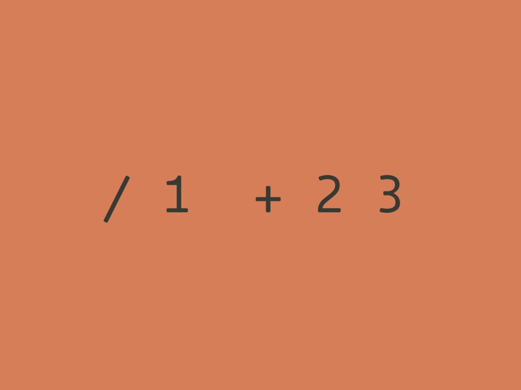 ( ( )) / 1 + 2 3