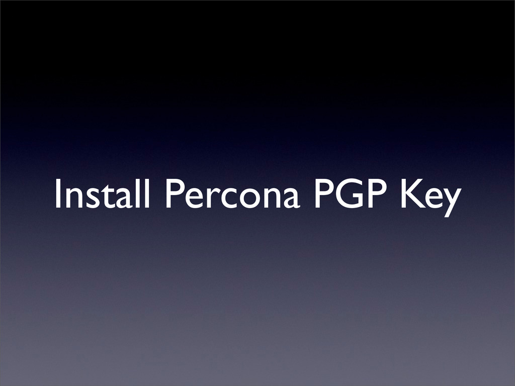 Install Percona PGP Key