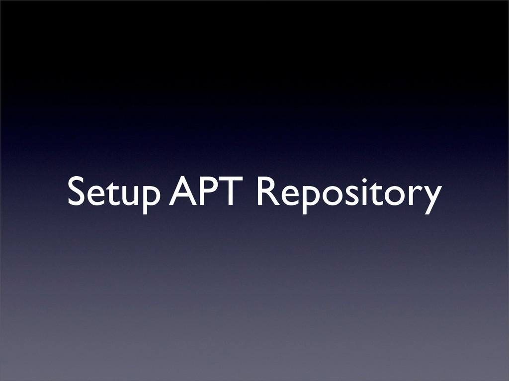 Setup APT Repository