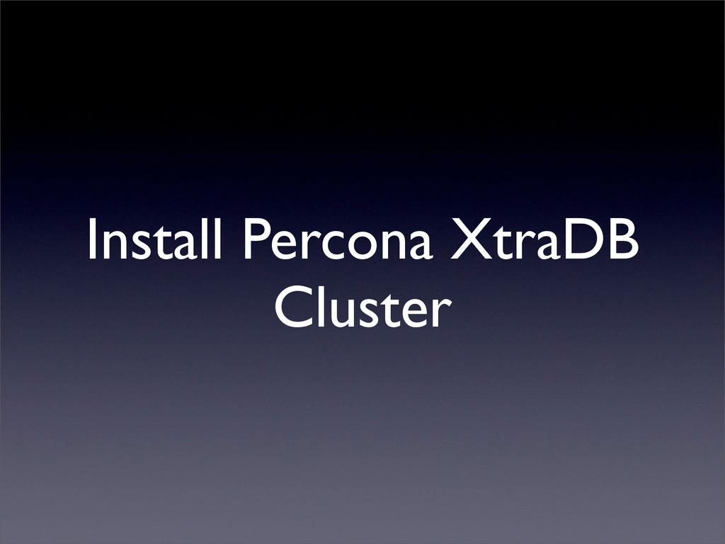 Install Percona XtraDB Cluster
