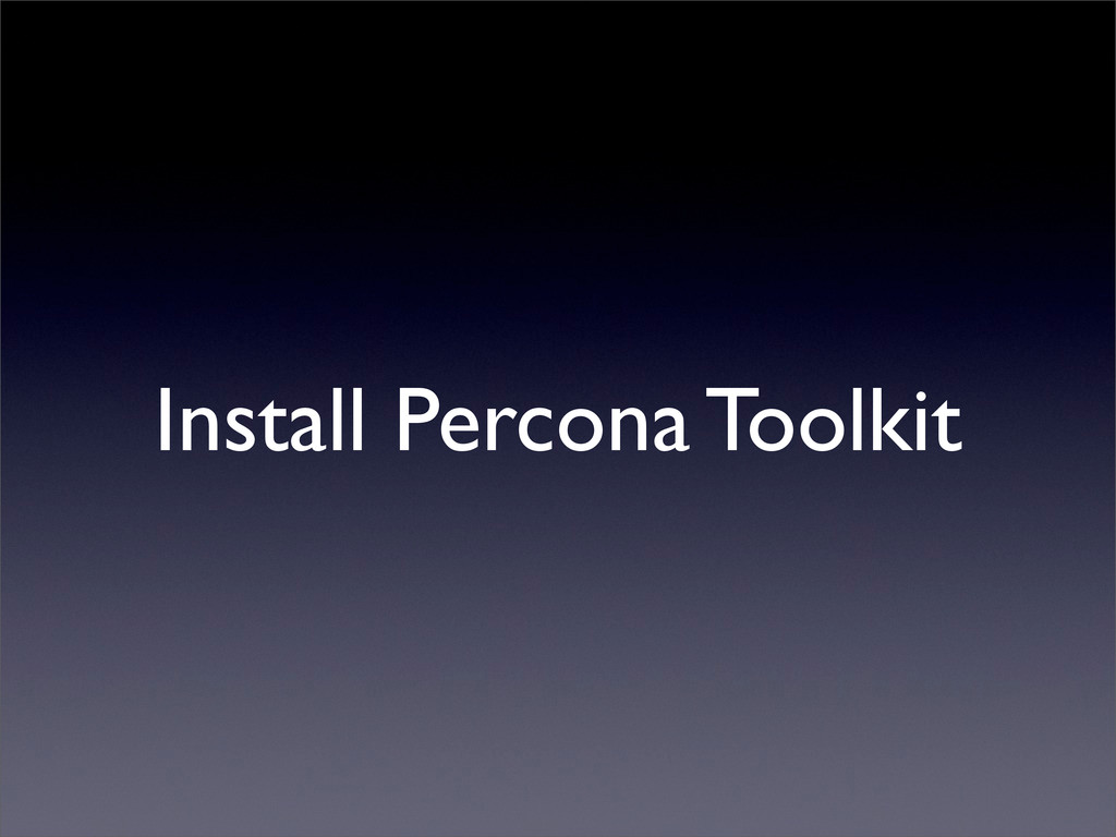 Install Percona Toolkit