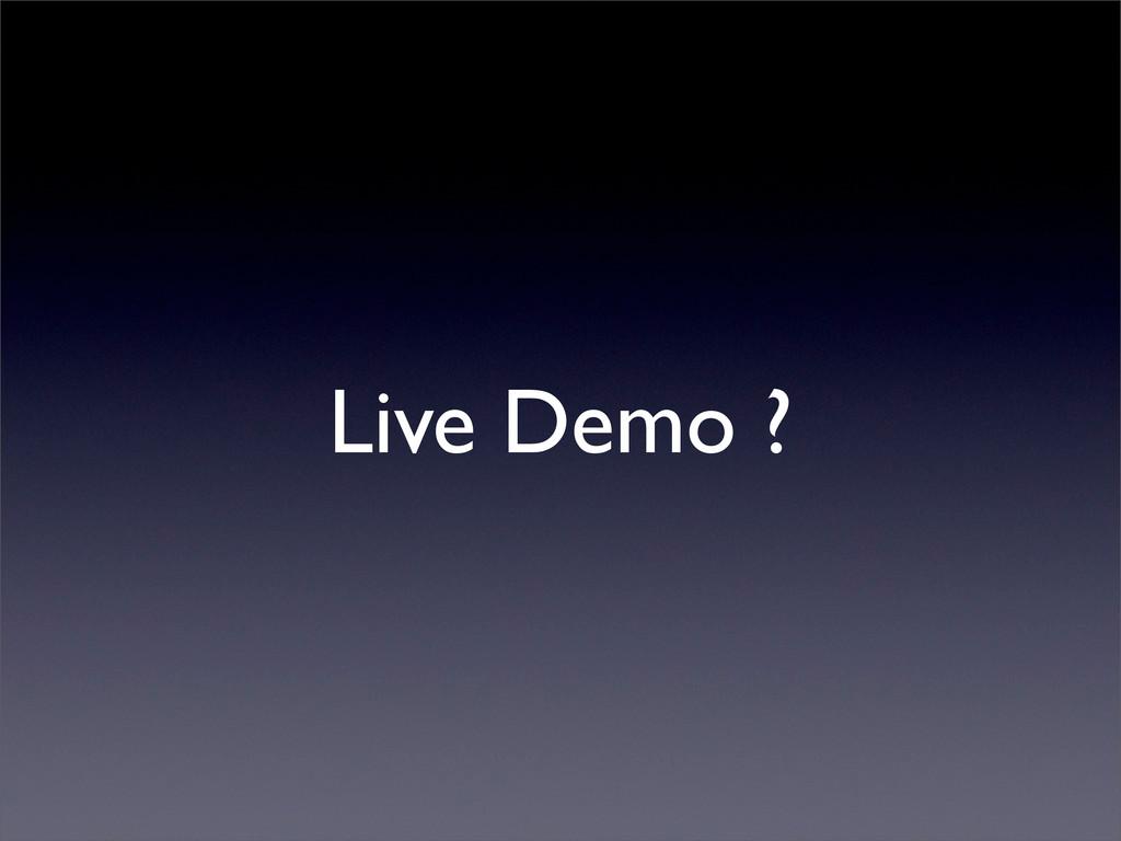 Live Demo ?