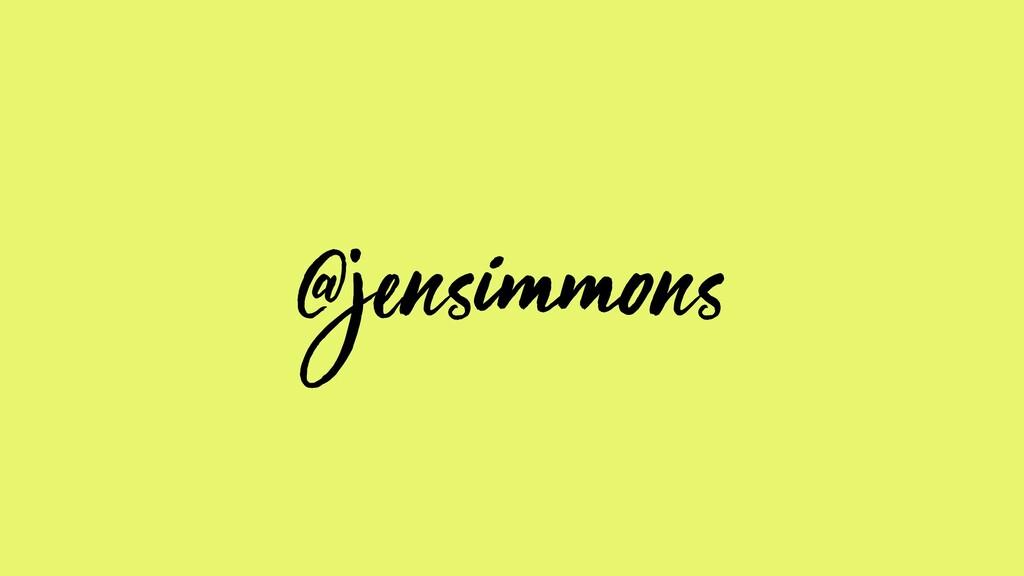 @jensimmons