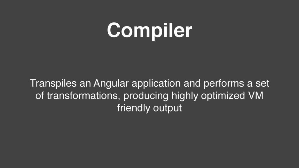 Transpiles an Angular application and performs ...