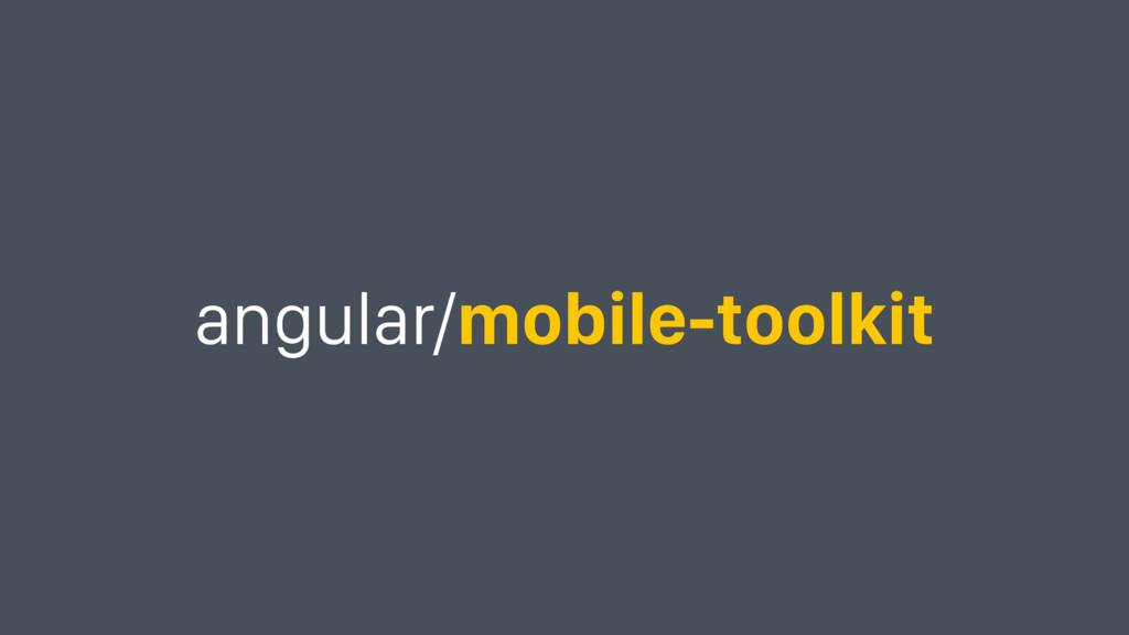 angular/mobile-toolkit