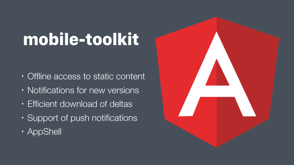 mobile-toolkit • Offline access to static conten...