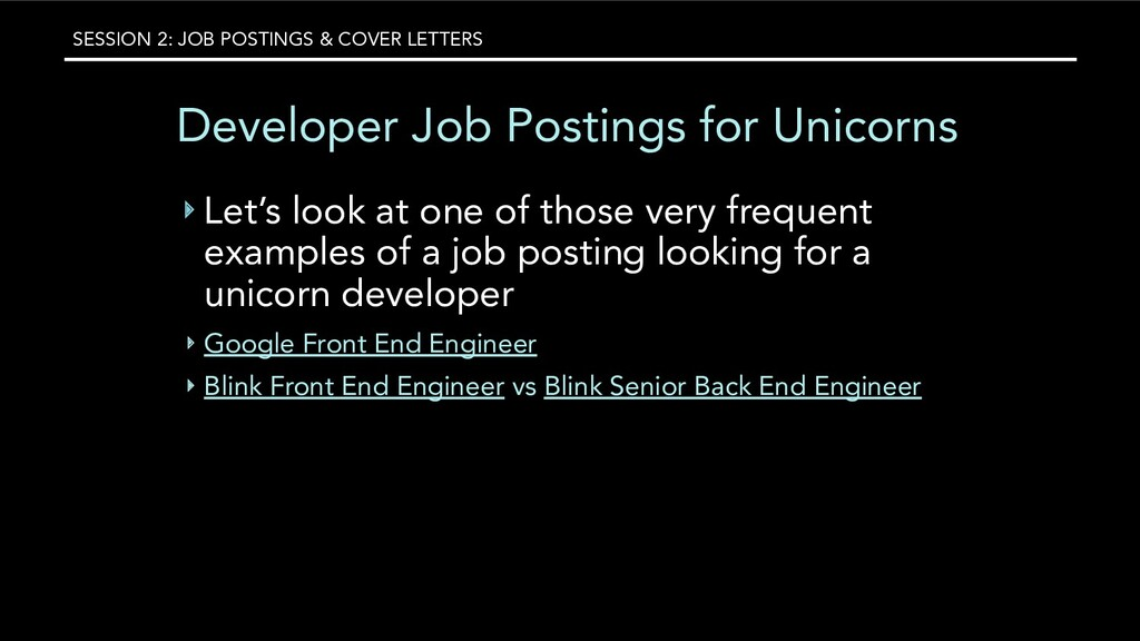 SESSION 2: JOB POSTINGS & COVER LETTERS Develop...