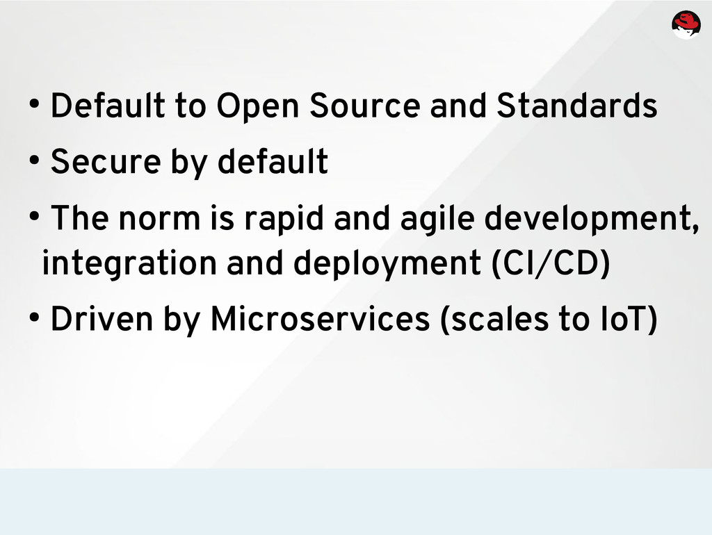 ● Default to Open Source and Standards ● Secure...