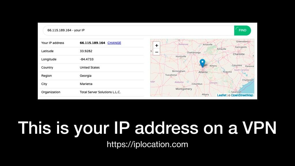 This is your IP address on a VPN https://iploca...