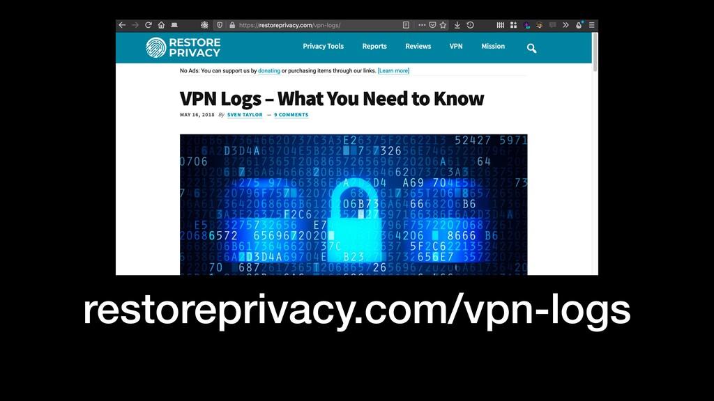 restoreprivacy.com/vpn-logs