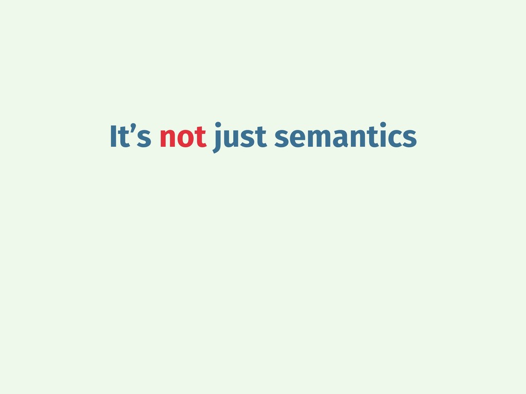 It's not just semantics