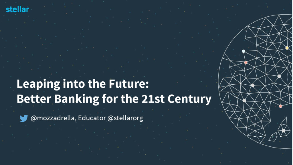 Leaping into the Future: Better Banking for the...
