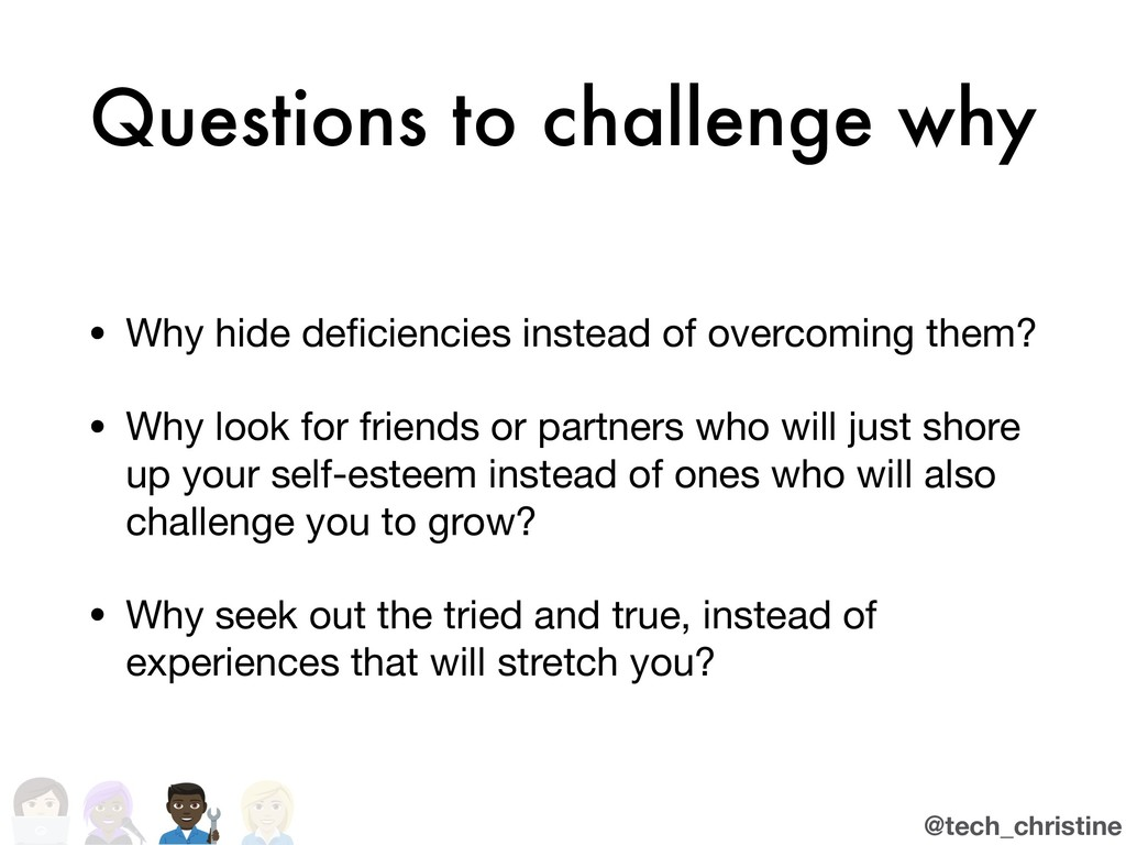 @tech_christine Questions to challenge why • Wh...