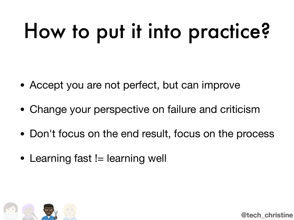 @tech_christine How to put it into practice? • ...