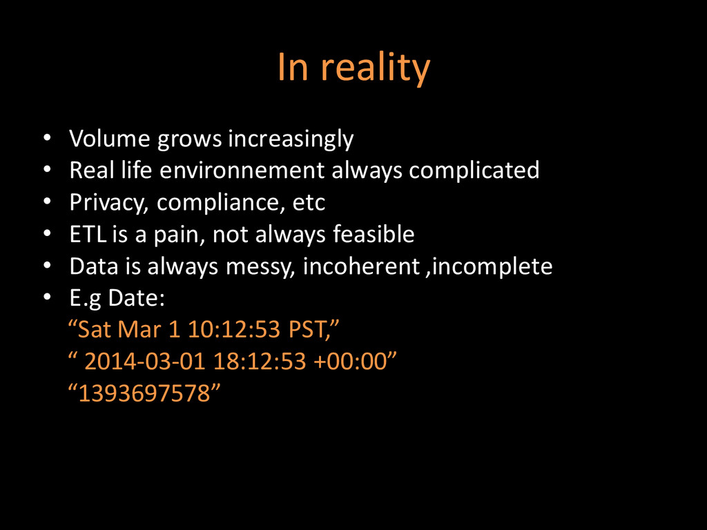 In reality • Volume grows increasingly • Real l...