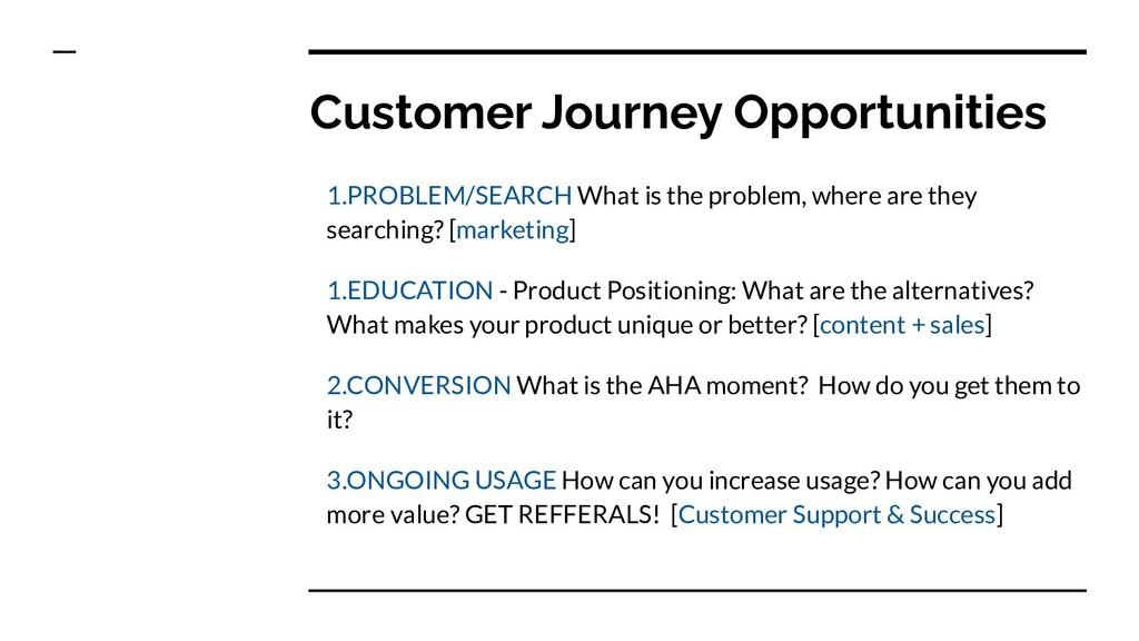 Customer Journey Opportunities 1.PROBLEM/SEARCH...