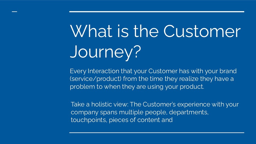 What is the Customer Journey? Every Interaction...