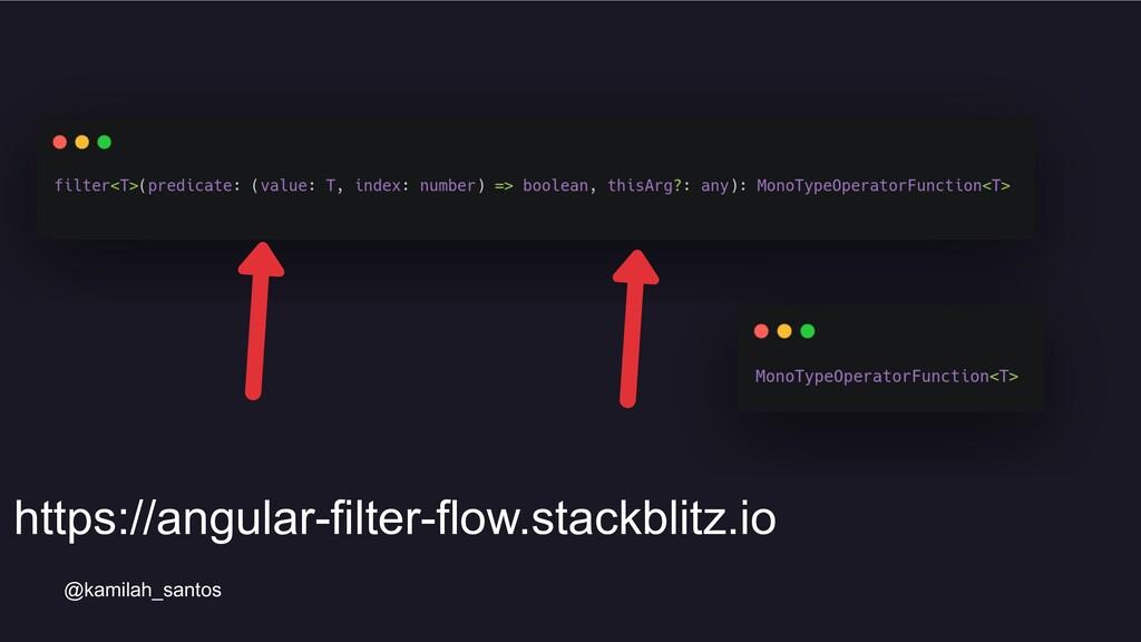 @kamilah_santos https://angular-filter-flow.sta...