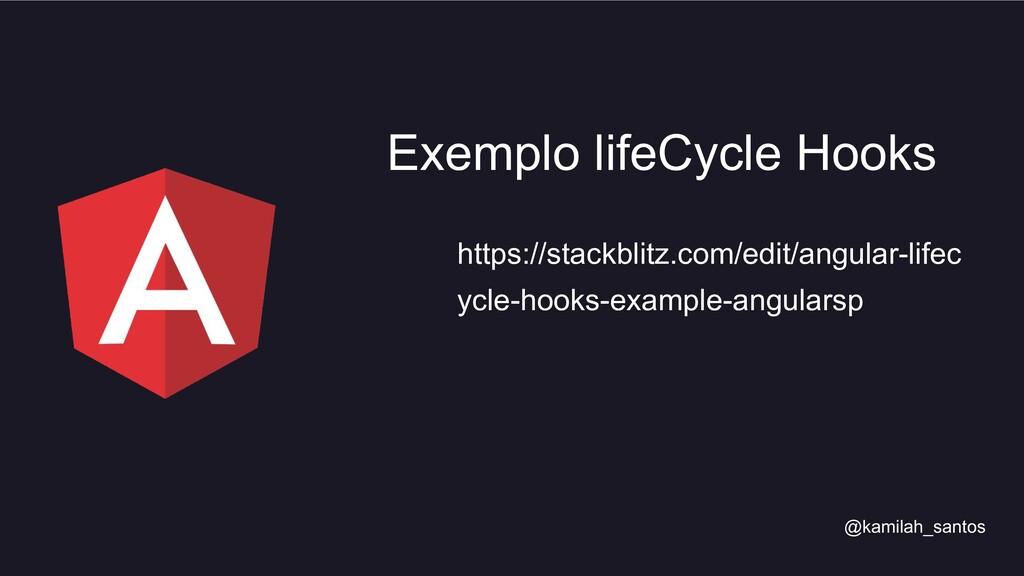 https://stackblitz.com/edit/angular-lifec ycle-...