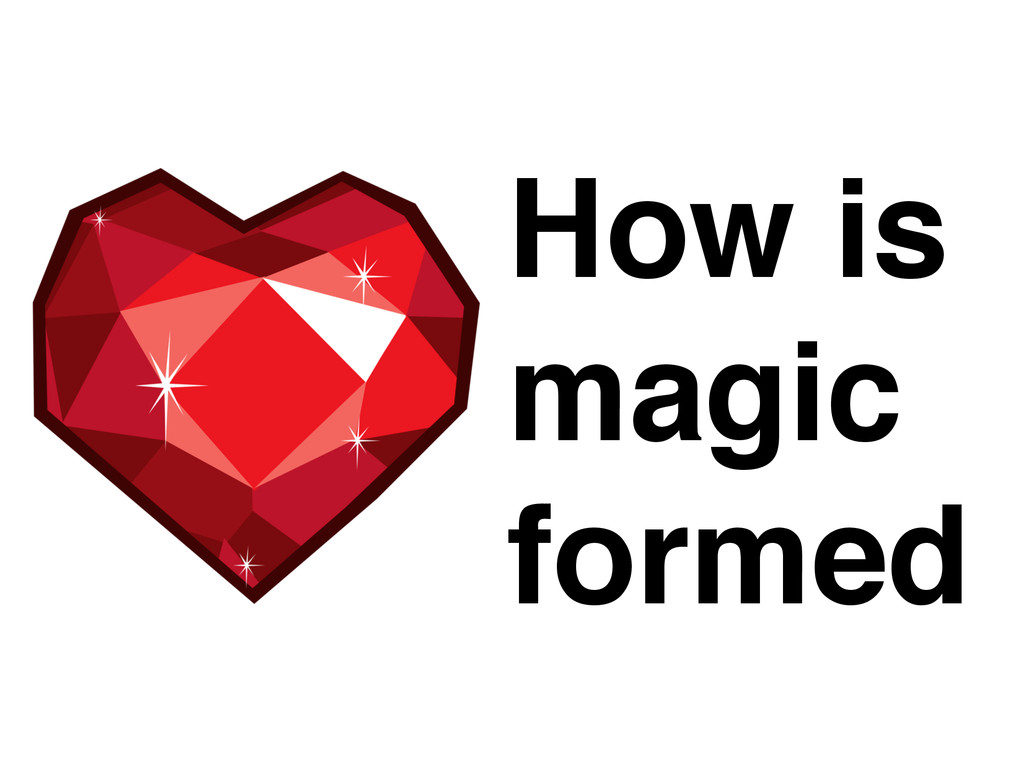 How is ! magic ! formed