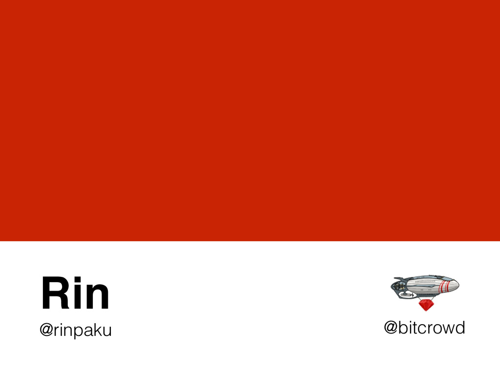 Rin! @rinpaku @bitcrowd