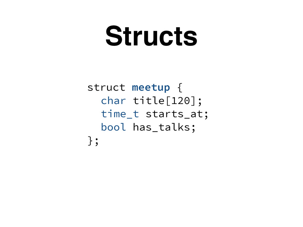 struct meetup { char title[120]; time_t starts_...