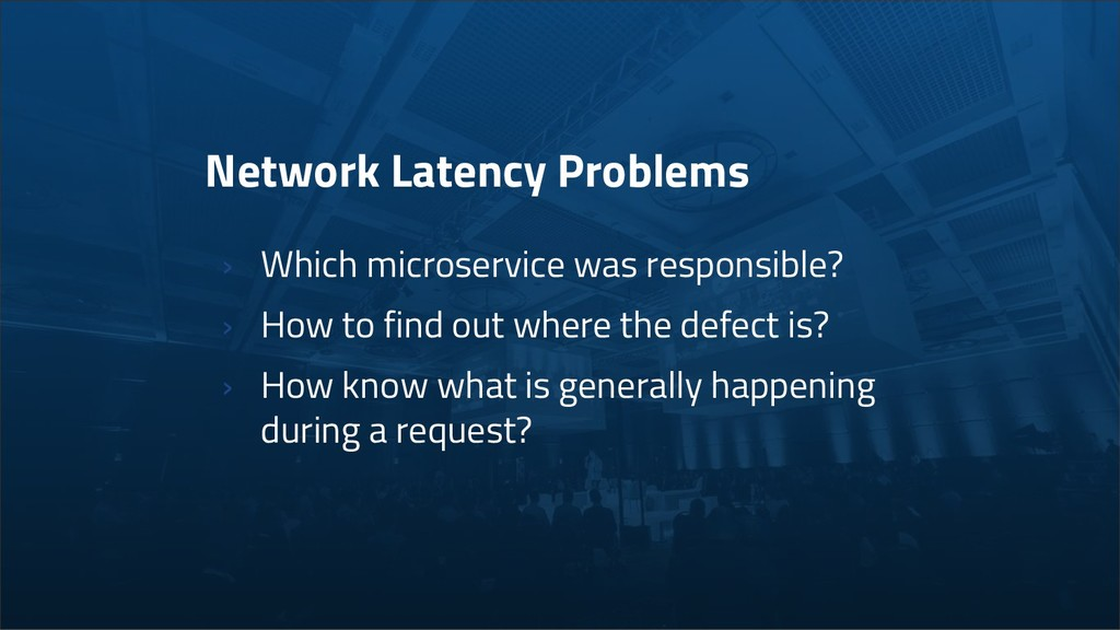 Network Latency Problems › Which microservice w...