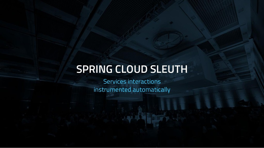 SPRING CLOUD SLEUTH Services interactions instr...
