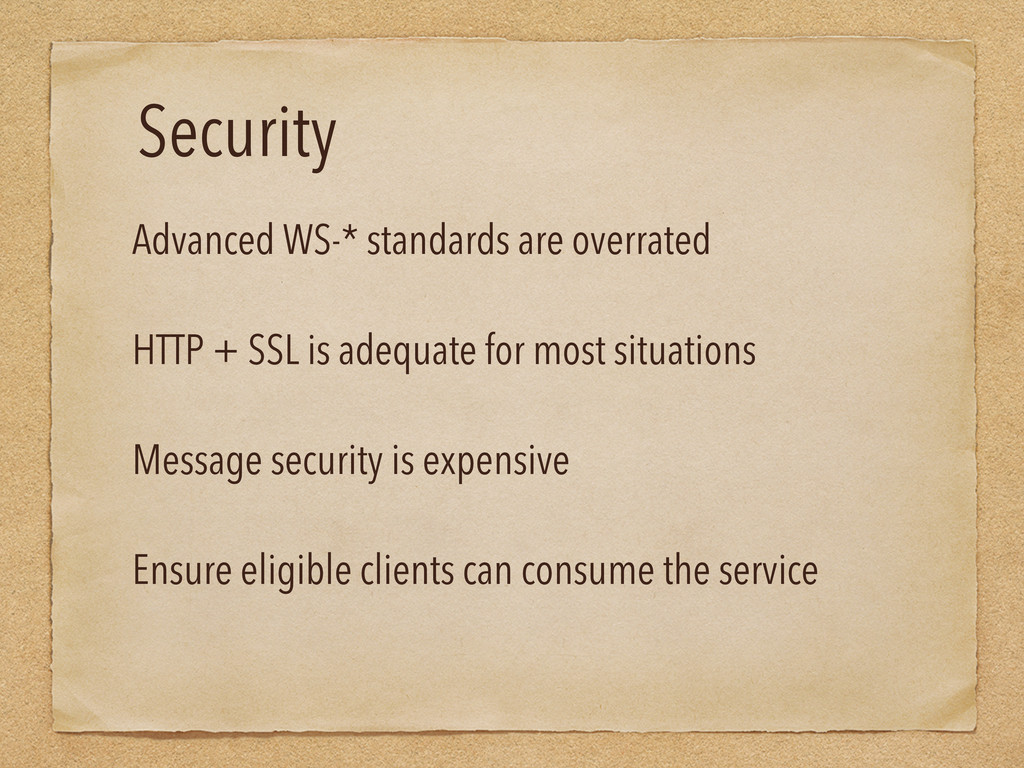 Security Advanced WS-* standards are overrated ...