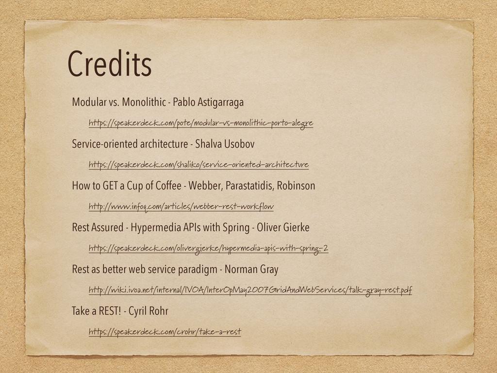 Credits Modular vs. Monolithic - Pablo Astigarr...