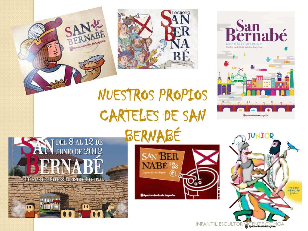 NUESTROS PROPIOS CARTELES DE SAN BERNABÉ INFANT...