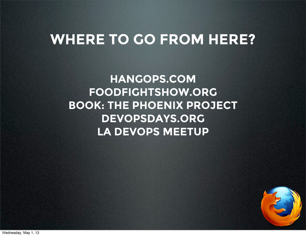 WHERE TO GO FROM HERE? HANGOPS.COM FOODFIGHTSHO...