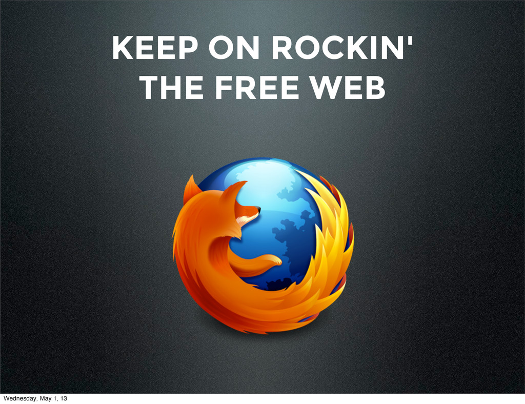 KEEP ON ROCKIN' THE FREE WEB Wednesday, May 1, ...