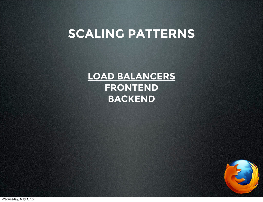 SCALING PATTERNS LOAD BALANCERS FRONTEND BACKEN...