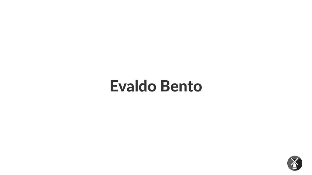 Evaldo Bento
