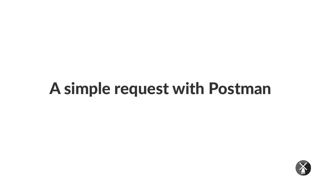 A simple request with Postman