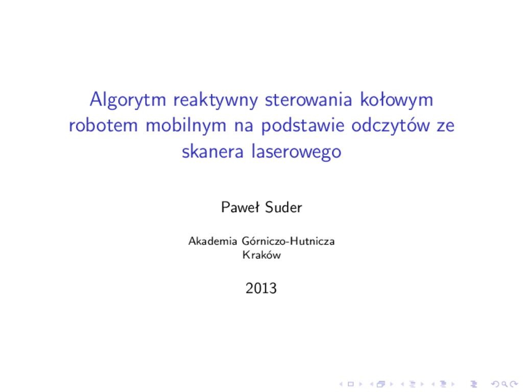 Algorytm reaktywny sterowania kołowym robotem m...