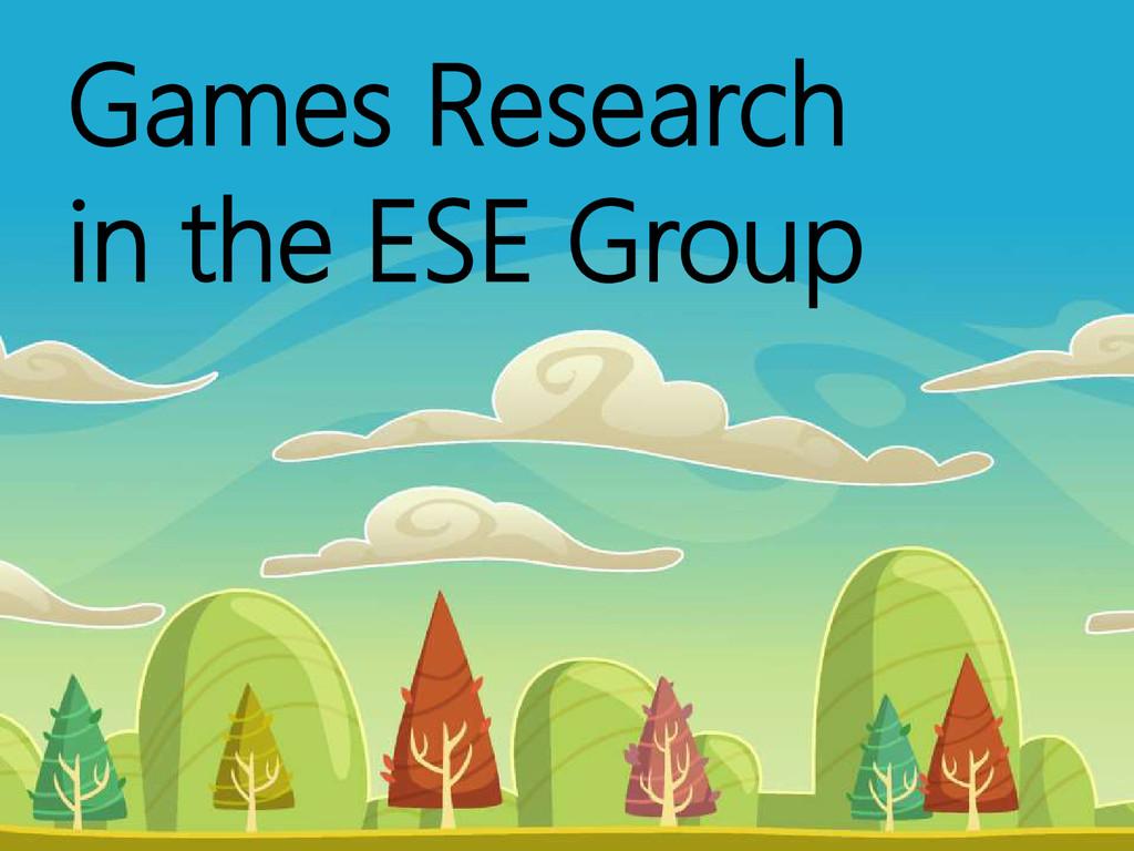 © Microsoft Corporation Games Research in the E...