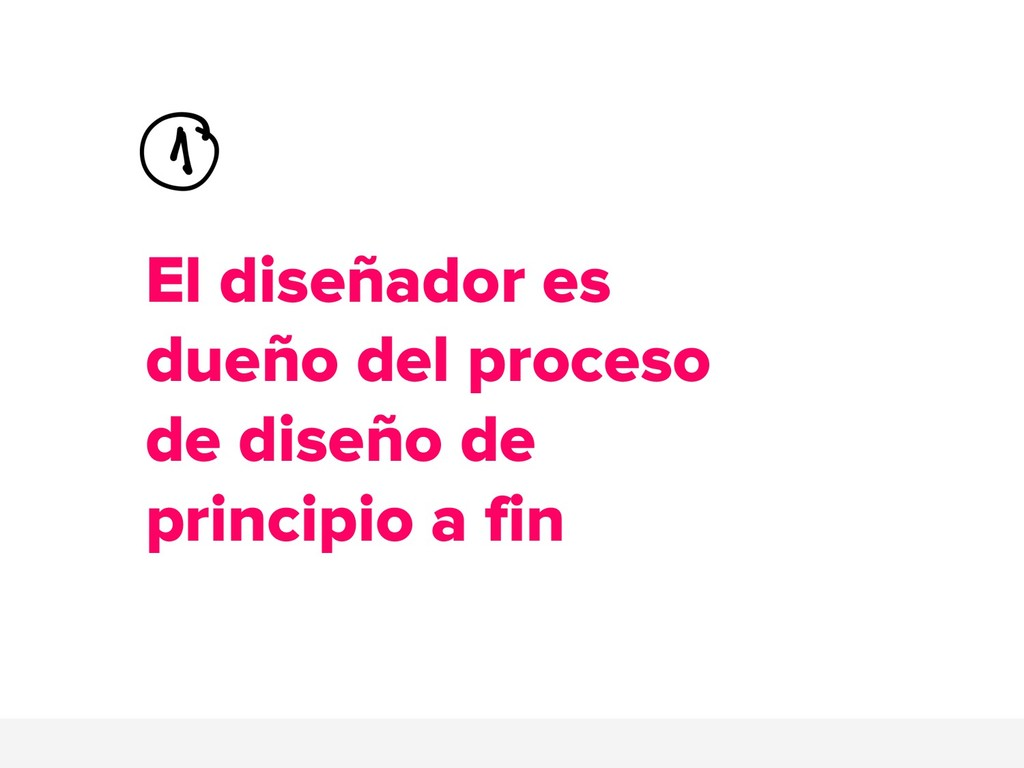El diseñador es dueño del proceso de diseño de ...