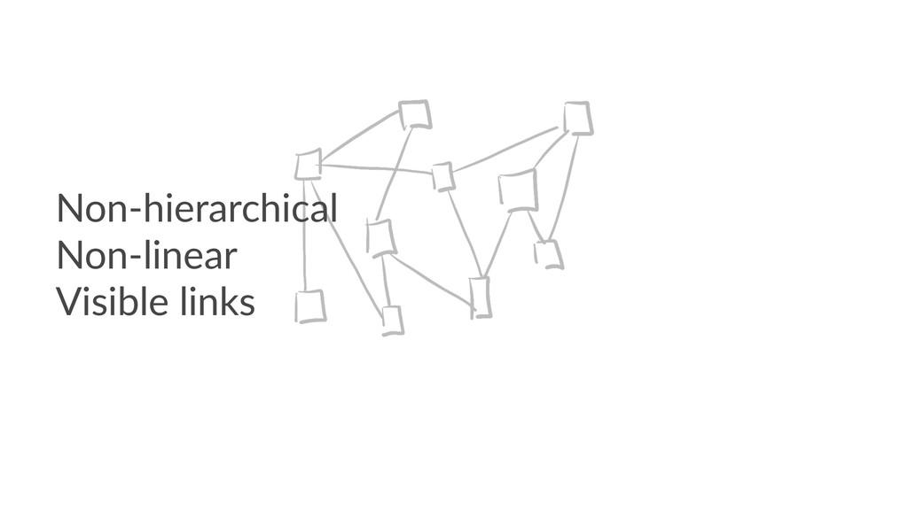 Non-hierarchical Non-linear Visible links