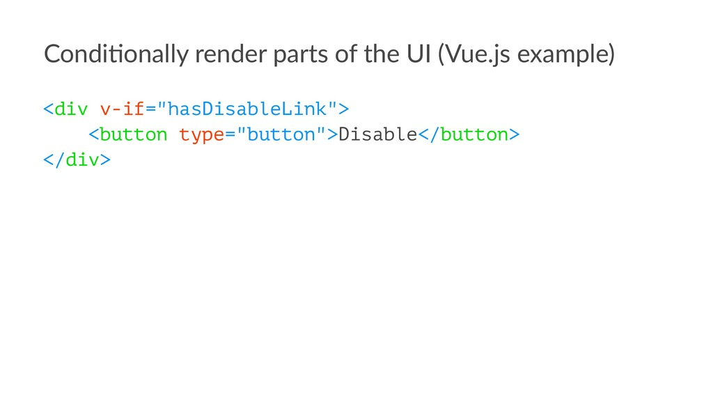 Condi&onally render parts of the UI (Vue.js exa...