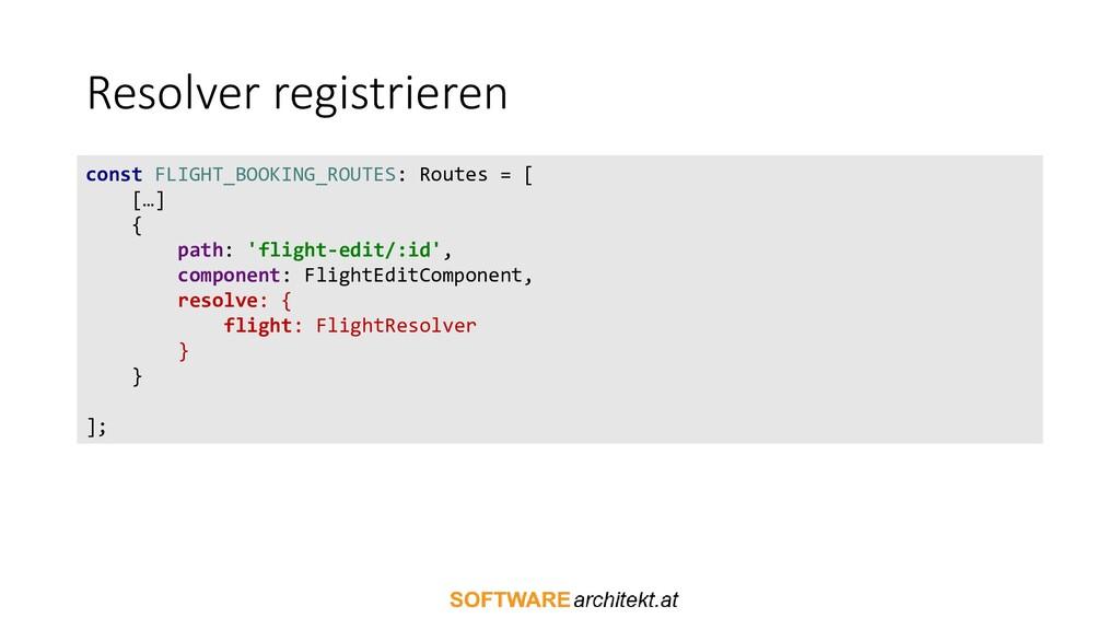 Resolver registrieren const FLIGHT_BOOKING_ROUT...