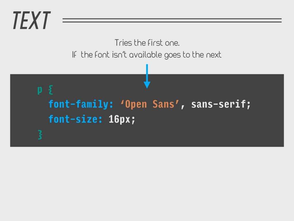 TEXT p { font-family: 'Open Sans', sans-serif; ...