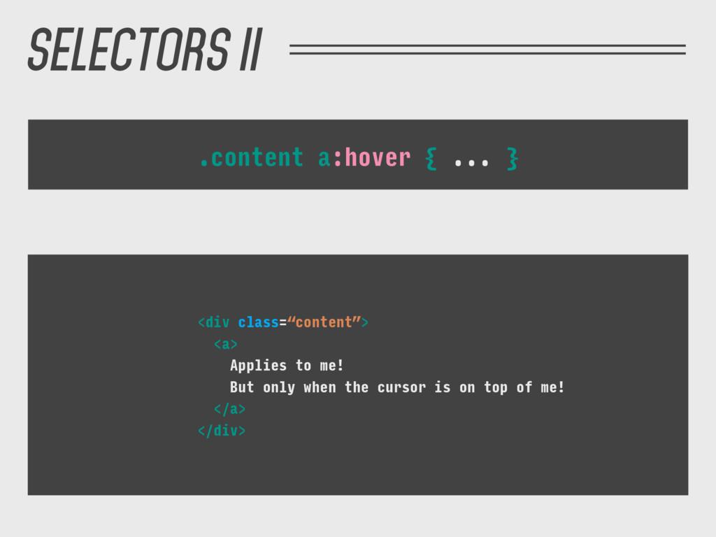 ".content a:hover { ... } <div class=""content""> ..."