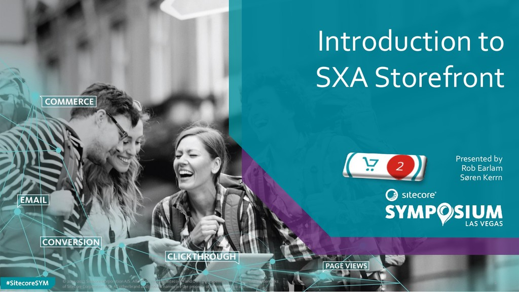 Introduction to SXA Storefront Presented by Rob...