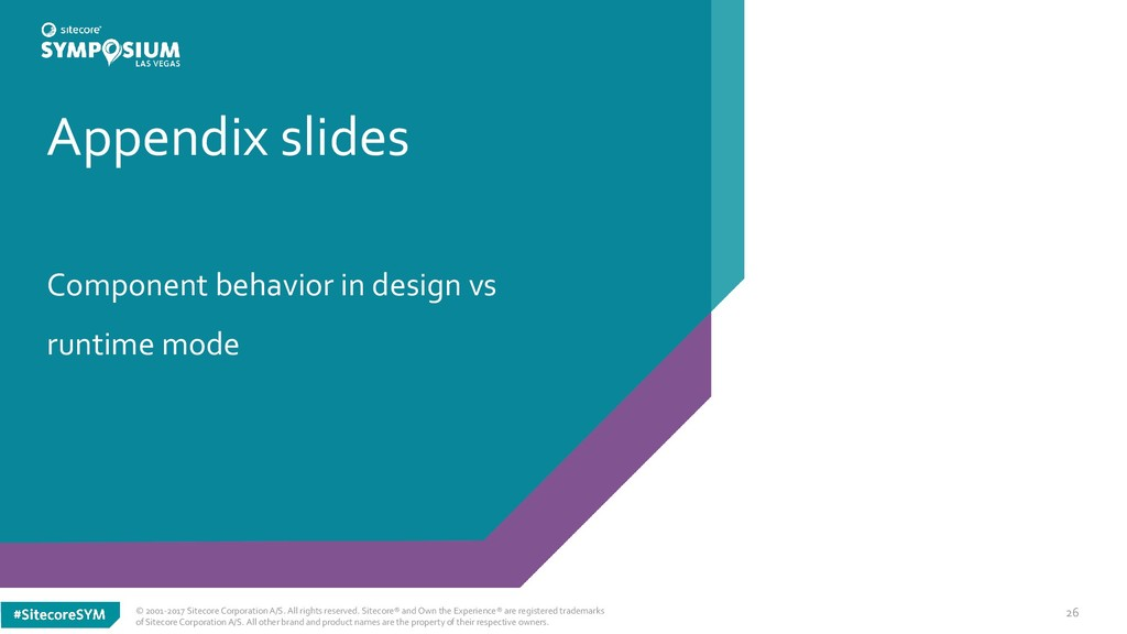 Appendix slides Component behavior in design vs...